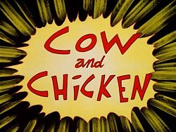 250px-Cow_and_Chicken_intertitle